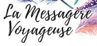 La Messagère Voyageuse